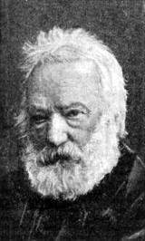 Victor Marie Hugo, 1802-1895, master French writer, cautioned us to remember the Light leads to Beauty, man's singular treasure.