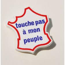 touche-pas-à-mon-peuple